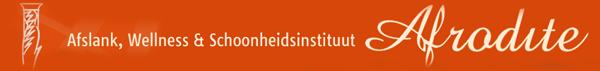 Afslank, Wellness & Schoonheidsinstituut Afrodite